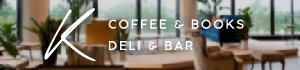 デリ&カフェ「K」